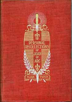 """First Edition cover of Twain's """"Personal Recollections of Joan of Arc"""" / Public Domain, Wikipedia"""